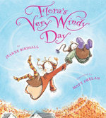 Flora's Very Windy Day - Jeanne Birdsall