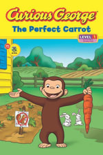 Curious George the Perfect Carrot (Cgtv Read-Aloud) - H. A. Rey
