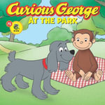 Curious George at the Park (CGTV Touch-and-Feel Board Book) - H. A. Rey