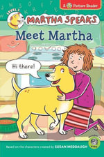 Martha Speaks : Meet Martha (Picture Reader) - Susan Meddaugh