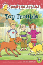 Martha Speaks : Toy Trouble (Reader) - Susan Meddaugh