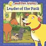 Martha Speaks : Leader of the Pack - Susan Meddaugh