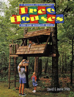 Tree Houses You Can Actually Build : A Weekend Project Book - Jeanie Trusty Stiles