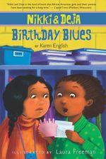 Nikki and Deja : Birthday Blues - Karen English