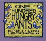 One Hundred Hungry Ants - Elinor J Pinczes