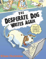 The Desperate Dog Writes Again - Eileen Christelow