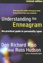 Understanding the Enneagram : The Practical Guide to Personality Types - Don Richard Riso