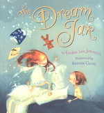 The Dream Jar - Lindan Lee Johnson