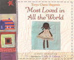 Most Loved in All the World - Tonya Hegamin
