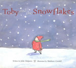 Toby and the Snowflakes - Julie Halpern