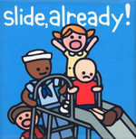 Slide Already! - Kit Allen