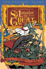 The Adventures of Sir Lancelot the Great - Gerald Morris