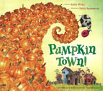 Pumpkin Town! Or, Nothing Is Better and Worse Than Pumpkins - Katie McKy