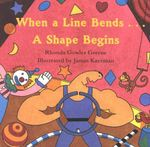 When a Line Bends . . . A Shape Begins - Rhonda Gowler Greene