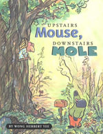 Upstairs Mouse, Downstairs Mole - Wong Herbert Yee