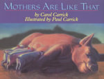 Mothers Are Like That - Carol Carrick