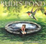 Rudi's Pond - Eve Bunting