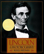 Lincoln : A Photobiography - Russell Freedman