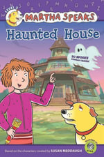 Martha Speaks : Haunted House (Reader) - Susan Meddaugh