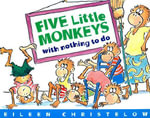 Cinco Monitos Sin Nada que Hacer / Five Little Monkeys With Nothing to Do - Eileen Christelow