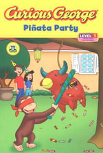 Curious George Pinata Party (Cgtv Read-Aloud) - H. A. Rey