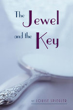 The Jewel and the Key - Louise Spiegler