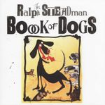 The Ralph Steadman Book of Dogs - Ralph Steadman