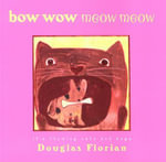 bow wow meow meow : it's rhyming cats and dogs - Douglas Florian