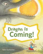 Dragon Is Coming! - Valeri Gorbachev