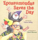 Epossumondas Saves the Day - Coleen Salley