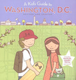 A Kid's Guide to Washington, D.C. : Revised and Updated Edition - HARCOURT