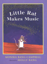 Little Rat Makes Music - Monika Bang-Campbell