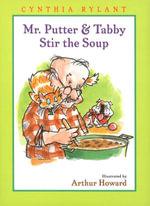 Mr. Putter & Tabby Stir the Soup - Cynthia Rylant