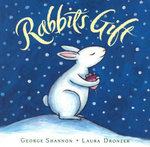 Rabbit's Gift - George Shannon