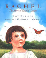 Rachel : The Story of Rachel Carson - Amy Ehrlich