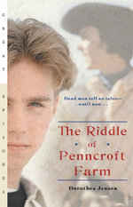 The Riddle of Penncroft Farm - Dorothea Jensen