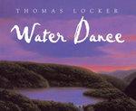 Water Dance - Thomas Locker
