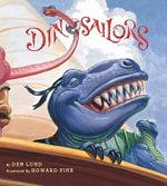 Dinosailors - Deb Lund