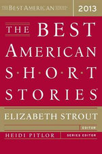 The Best American Short Stories 2013 - Elizabeth Strout