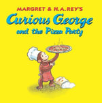 Curious George and the Pizza Party - H. A. Rey