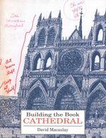 Building the Book Cathedral - David Macaulay