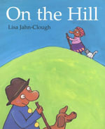 On the Hill - Lisa Jahn-Clough