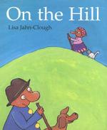 On the Hill - Lisa Jahn-Clough