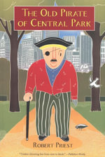 The Old Pirate of Central Park - Robert Priest
