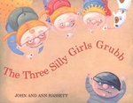 Three Silly Girls Grubb - Ann Hassett