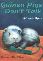 Guinea Pigs Don't Talk - Laurie Myers