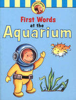 Curious George's First Words at the Aquarium - H. A. Rey