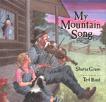 My Mountain Song - Shutta Crum