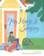 My House Is Singing - Betsy R. Rosenthal