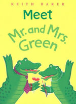 Meet Mr. and Mrs. Green - Keith Baker